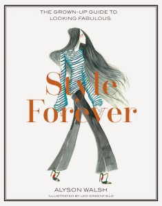 Style Forever: the grown-up guide to looking fabulous